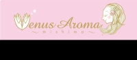 Venus Aroma〜mishima〜ヴィーナスアロマ